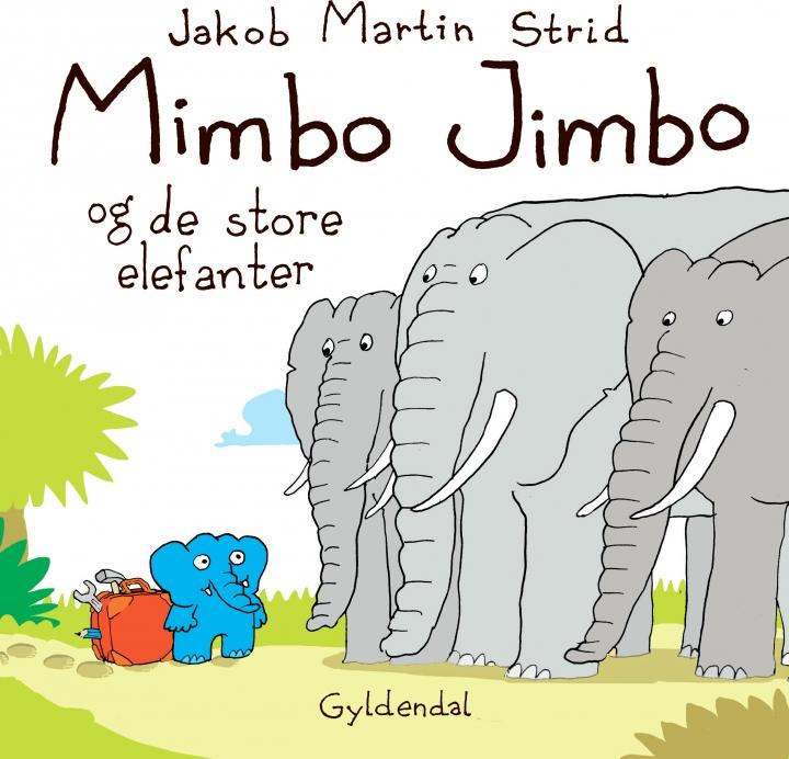 Bogforside Mimbo Jimbo og de store elefanter